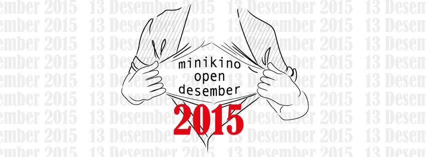 minikino open desember 2015